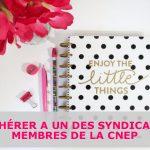 Adhérer à un des Syndicats Membres de la CNEP