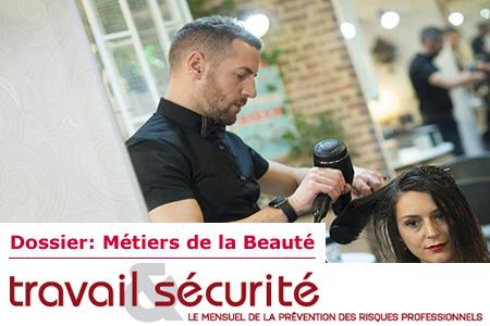 Travail & Sécurité: Dossier sur les métiers de la beauté