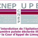 L'interdiction de l'épilation à lumière pulsée déclarée illicite par la Cour d'Appel de Limoges