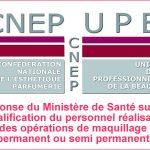 Réponse du Ministère de la Santé sur les opérations de maquillage permanent/semi permanent