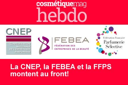 FEBEA, FFPS et CNEP montent au front