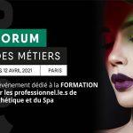 Le Forum des Métiers de l'Esthétique et du Spa