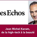 Jean Michel Karam, de la high-tech à la beauté